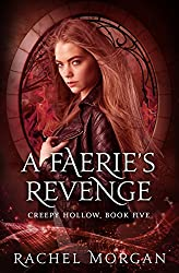 A Faerie's Revenge (Creepy Hollow Book 5)