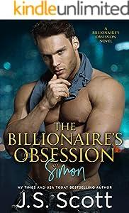 The Billionaire's Obsession ~ Simon: A Billionaire's Obsession Novel (The Billionaire's Obsession series Book 1)