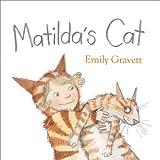 Matilda's Cat, Emily Gravett, 1442475277