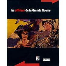 Les affiches de la Grande Guerre (French Edition)