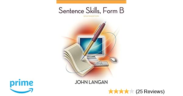 Sentence skills a workbook for writers form b john langan sentence skills a workbook for writers form b john langan 9780073533278 amazon books fandeluxe Images