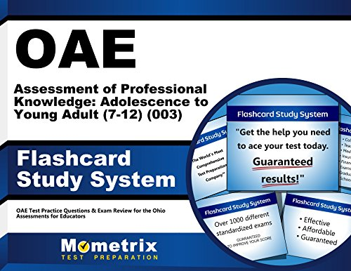 OAE Assessment of Professional Knowledge: Adolescence to Young Adult (7-12) (003) Flashcard Study System: OAE Test Practice Questions & Exam Review for the Ohio Assessments for Educators (Cards)