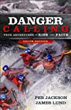 Danger Calling, Youth Edition, Jim Lund and Peb Jackson, 080073405X