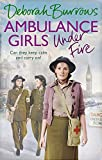 Ambulance Girls Under Fire by  Deborah Burrows in stock, buy online here