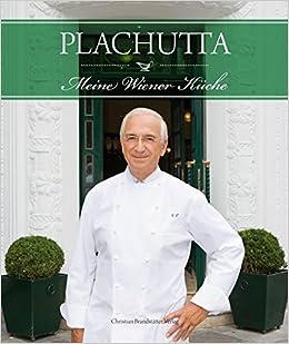 plachutta - meine wiener küche: amazon.de: ewald plachutta, mario ... - Plachutta Die Gute Küche