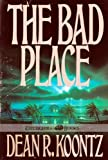 The Bad Place, Dean Koontz, 0399135103