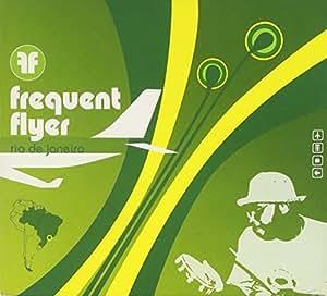 Frequent Flyer: Rio De Janeiro