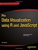 Pro Data Visualization using R and JavaScript Front Cover
