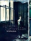 Deborah Turbeville - The Fashion Pictures, Deborah Turbeville, 0847834794