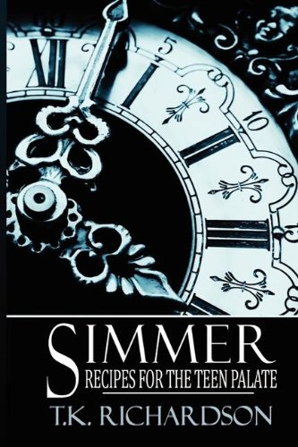 Simmer: Recipes for the Teen Palate