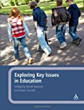 Exploring Key Issues in Education, Kassem, Derek, 1847060846
