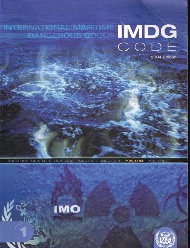Imdg Code: International Maritime Dangerous Goods Code: Incorporating Amendment 32-04