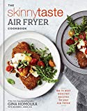 Book cover from The Skinnytaste Air Fryer Cookbook: The 75 Best Healthy Recipes for Your Air Fryer by Gina Homolka