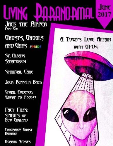 Living Paranormal Magazine Jun17: Collectors Edition (Volume 3)