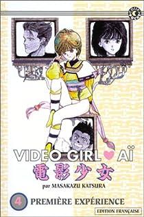 Video Girl Aï, Tome 4 : Première expérience par Katsura