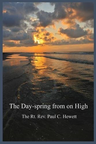 The Day-Spring from on High
