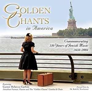 Golden Chants in America...Commemorating 350 Years of Jewish Music