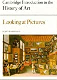 Looking at Pictures, Susan Woodford, 0521243718