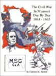 The Civil War in Missouri 1861-1865