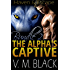 Haven & Escape Bundle: The Alpha's Captive BBW/Werewolf Paranormal Romance #4-5 (The Alpha's Captive BBW/Werewolf Paranormal Romanc Boxset Book 2)