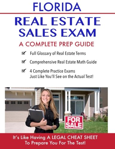Florida Real Estate Exam A Complete Prep Guide: Principles, Concepts And 400 Practice Questions
