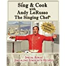 Sing & Cook with Andy LoRusso The Singing Chef (25th Anniversary)