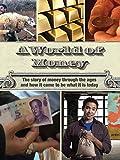 A World of Money