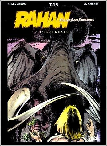 Livre Rahan, fils des âges farouches. L'Intégrale, tome  15 pdf