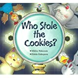 Who Stole the Cookies? (ナレーション・巻末ソングCD付) アプリコットPicture Bookシリーズ 8