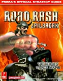 Road Rash Unchained: Official Strategy Guide by Prima Development (1999-10-06)