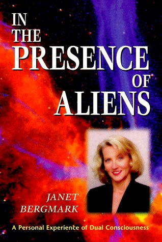 In the Presence of Aliens: A Personal Experience of Dual Consciousness