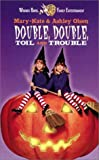 """""""Mary-Kate & Ashley: Double, Double, Toil and Trouble"""""""