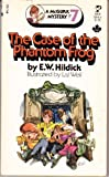 The Case of the Phantom Frog, E. W. Hildick, 0671438786