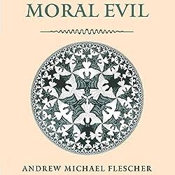 Moral Evil