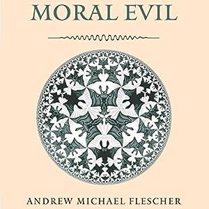 Moral Evil Audiobook