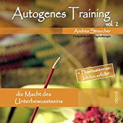 Autogenes Training Vol. 2