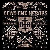Roadkill by DEAD END HEROES
