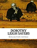 img - for Dorothy Leigh Sayers, Collection novels book / textbook / text book
