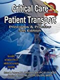 Critical Care Patient Transport, Principles & Practice, 5th Edition