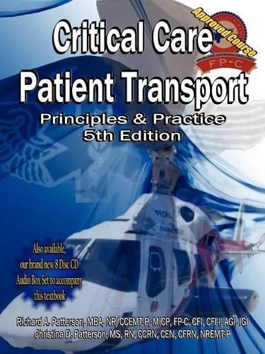 Critical Care Patient Transport, Principles & Practice, 5th Edition by Patterson Richard