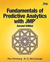Fundamentals of Predictive Analytics with Jmp, 2nd Edition Front Cover