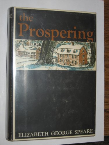 The Prospering (The Bronze Bow By Elizabeth George Speare)