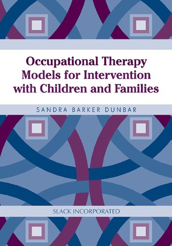 Occupational Therapy Models for Intervention with