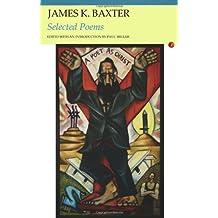 Selected Poems: James K. Baxter