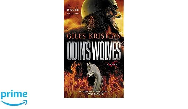 Odins Wolves: A Novel (Raven: Book 3): Amazon.es: Giles Kristian: Libros en idiomas extranjeros