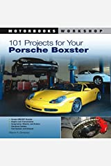By Wayne R. Dempsey - 101 Projects for Your Porsche Boxster (First Edition, First) Paperback
