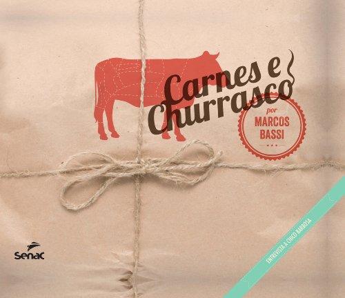 Carnes e Churrasco. Entrevista a Chico Barbosa