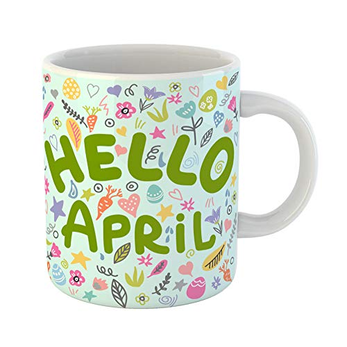 (Emvency Coffee Tea Mug Gift 11 Ounces Funny Ceramic Blue Border Hello April Lettering Quote Spring Easter Doodle Colorful Egg Gifts For Family Friends Coworkers Boss)