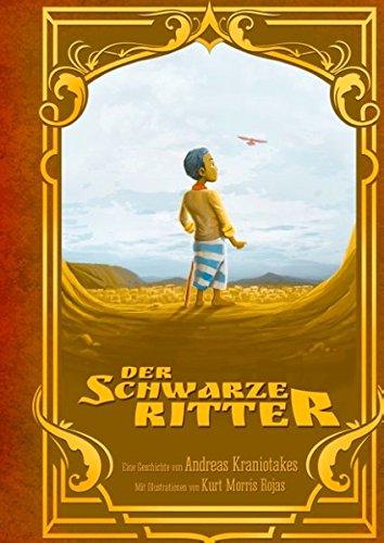 Der Schwarze Ritter: Die faszinierenden Abenteuer des kleinen Mo