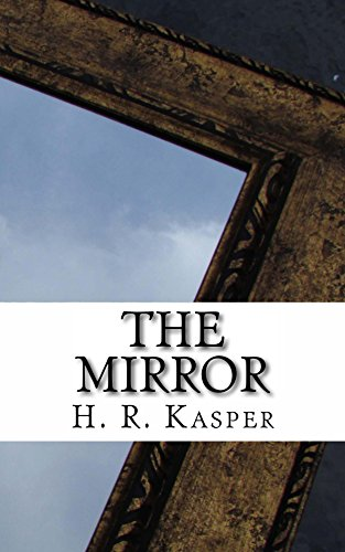 The Mirror (Worlds Collide Book 1)